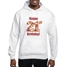 Happy 21st Birthday! Hoodie