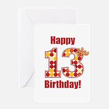 Happy 13th Birthday! Greeting Card