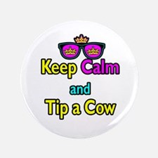 "Crown Sunglasses Keep Calm And Tip a Cow 3.5"" Butt"