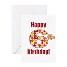 Happy 6th Birthday! Greeting Card