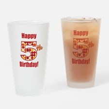 Happy 5th Birthday! Drinking Glass