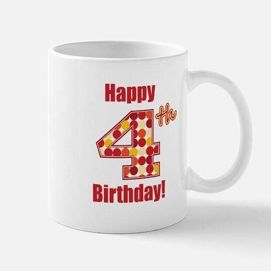 Happy 4th Birthday! Mug
