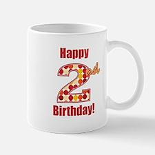 Happy 2nd Birthday! Mug