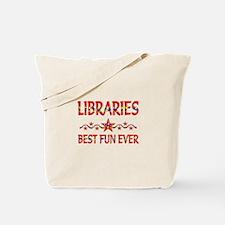 Libraries Best Fun Tote Bag