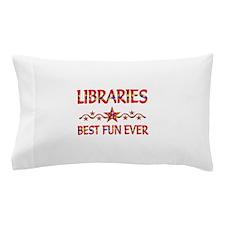 Libraries Best Fun Pillow Case