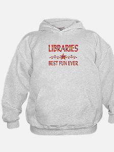 Libraries Best Fun Hoodie