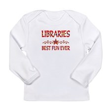 Libraries Best Fun Long Sleeve Infant T-Shirt