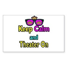 Crown Sunglasses Keep Calm And Theater On Decal