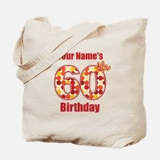 Happy 60th Birthday - Personalized! Tote Bag