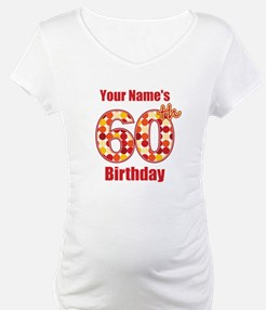Happy 60th Birthday - Personalized! Shirt