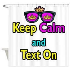 Crown Sunglasses Keep Calm And Text On Shower Curt