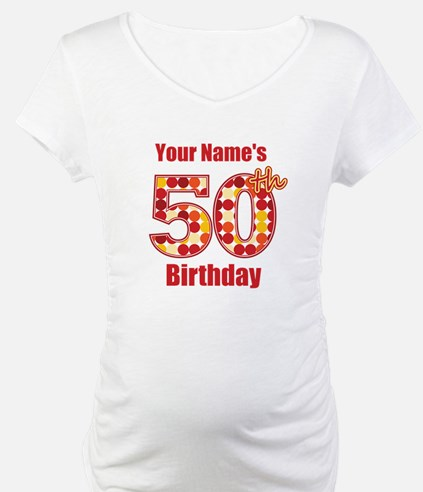 Happy 50th Birthday - Personalized! Shirt