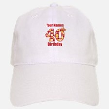 Happy 40th Birthday - Personalized! Baseball Baseball Baseball Cap