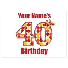 Happy 40th Birthday - Personalized! Flat Cards