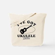 I've got Ukulele skills Tote Bag