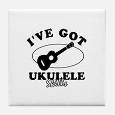 I've got Ukulele skills Tile Coaster