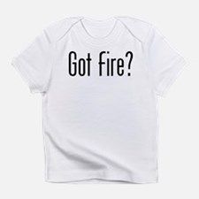 GotDatFire Infant T-Shirt