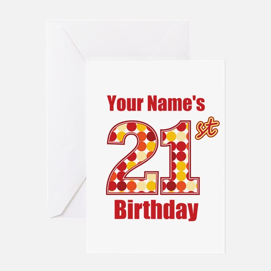 Happy 21st Birthday - Personalized! Greeting Card
