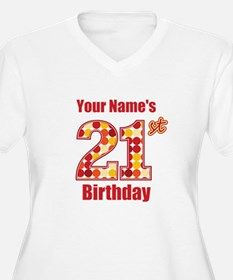 Happy 21st Birthday - Personalized! Plus Size T-Sh