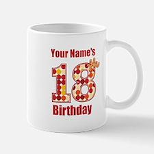 Happy 18th Birthday - Personalized! Mug