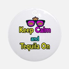Crown Sunglasses Keep Calm And Tequila On Ornament