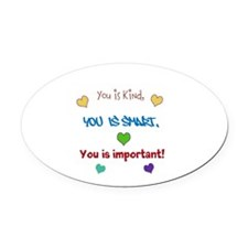 You is...design Oval Car Magnet