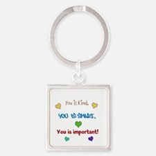 You is...design Keychains