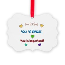 You is...design Ornament