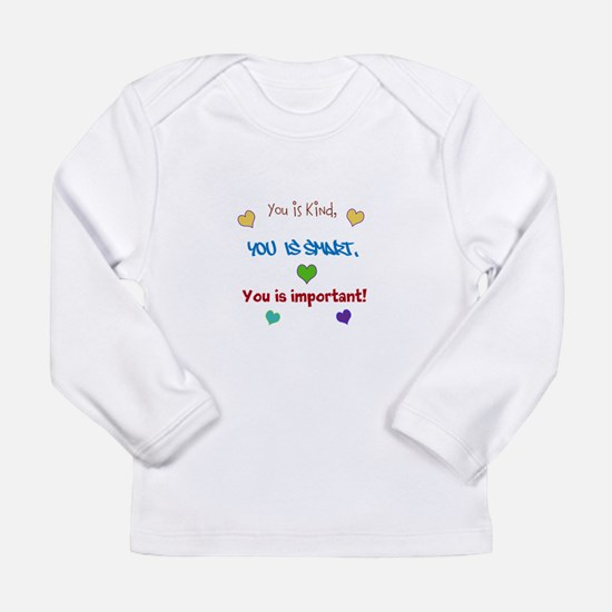 You is...design Long Sleeve T-Shirt