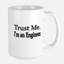 Trust Me. Im an Engineer Mug
