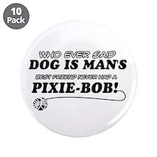"""Pixie-Bob Cat designs 3.5"""" Button (10 pack)"""