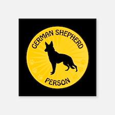 "German Shepherd Person Square Sticker 3"" x 3"""