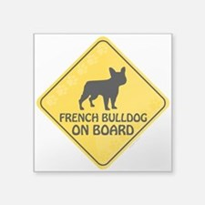 "French Bulldog On Board Square Sticker 3"" x 3"""