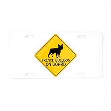 French Bulldog On Board Aluminum License Plate