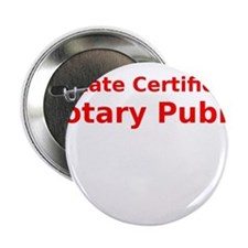 """State Certified Notary Public 2.25"""" Button"""