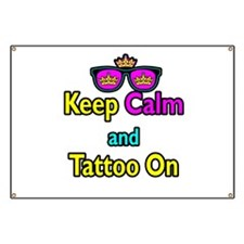 Crown Sunglasses Keep Calm And Tattoo On Banner