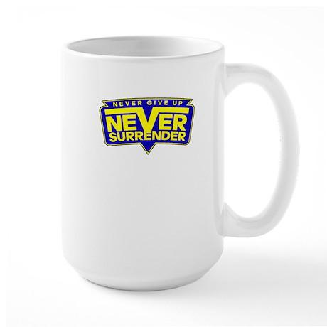 Never Give Up! Never Surrender! Mug