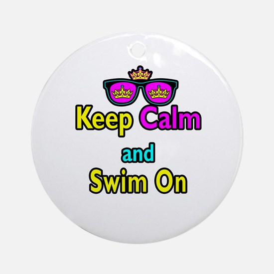 Crown Sunglasses Keep Calm And Swim On Ornament (R