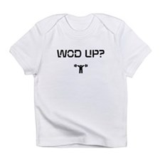 WOD UP? Infant T-Shirt