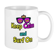 Crown Sunglasses Keep Calm And Surf On Mug