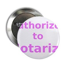 """Authorized to Notarize 2.25"""" Button"""