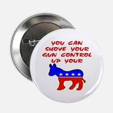 "Shove Your Gun Control 2.25"" Button"