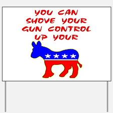 Shove Your Gun Control Yard Sign