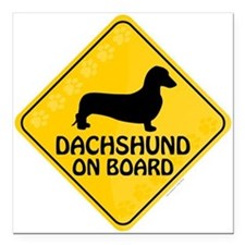 "Dachshund On Board Square Car Magnet 3"" x 3"""