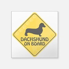 "Dachshund On Board Square Sticker 3"" x 3"""