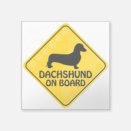 "Dachshund On Board Square Sticker 3"" x 3"""