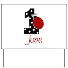 1 Ladybug JUNE - Custom Yard Sign