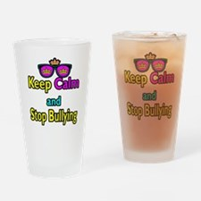 Crown Sunglasses Keep Calm And Stop Bullying Drink