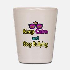 Crown Sunglasses Keep Calm And Stop Bullying Shot