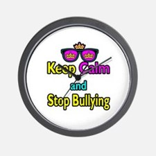 Crown Sunglasses Keep Calm And Stop Bullying Wall